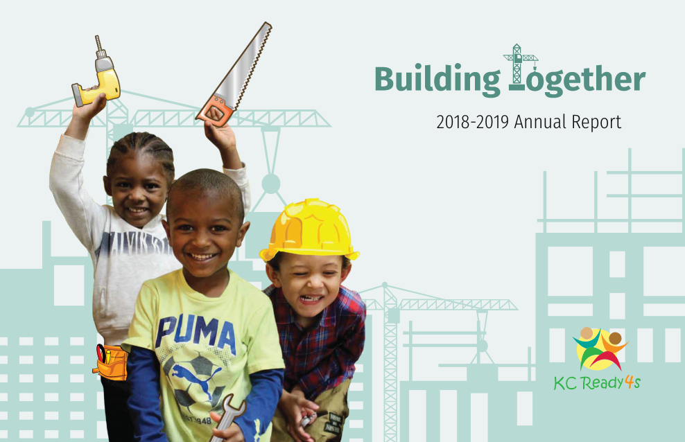Building Together - KCReady4s Annual Report 2018-2019
